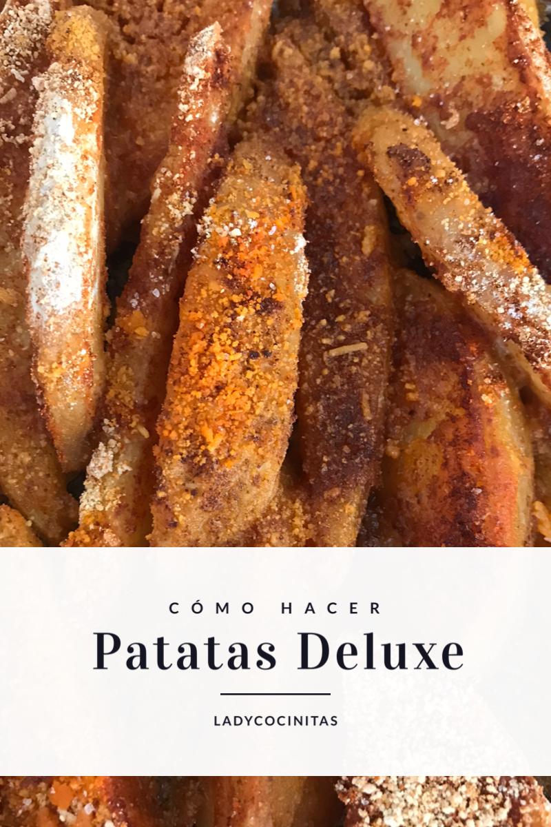 Patatas estilo deluxe